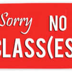 No Group Classes – March 23rd (Milton) & Easter Weekend (Burlington/Milton)