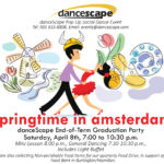 Springtime in Amsterdam – danceScape End-of-Term/Grad Party