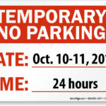 """Temporary """"No Parking"""" Beside Building - Thursday, Oct. 10th to Saturday, Oct. 12th, 2019"""